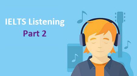 نمونه سوال شنیداری آیلتس part 2 – ielts listening